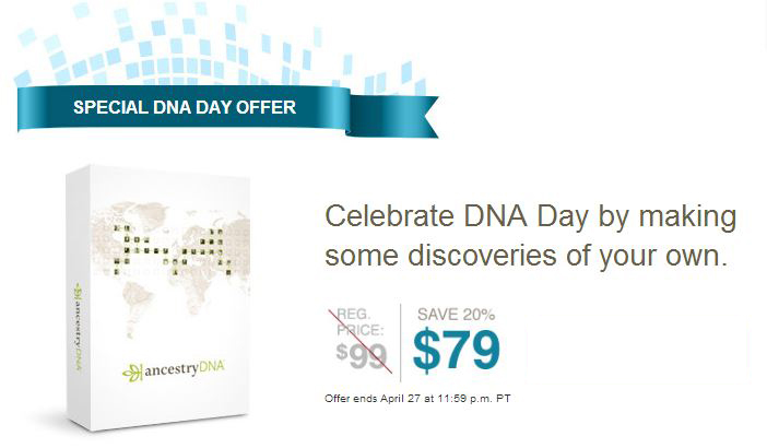 DNA Day 2014 AncestryDNA Sale